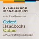 Oxford Handbooks online: Business and Management