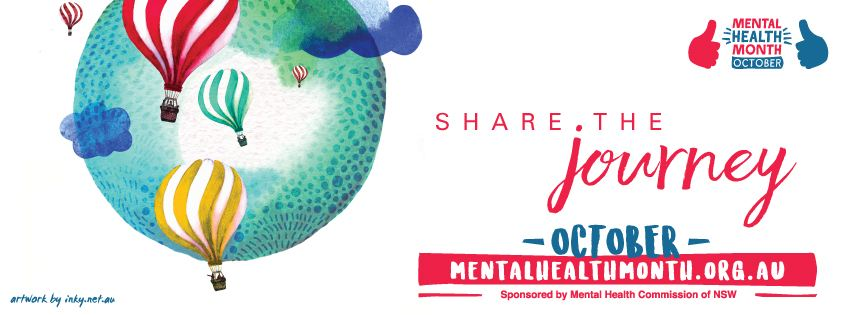 Share the journey. visit: http://mentalhealthmonth.org.au